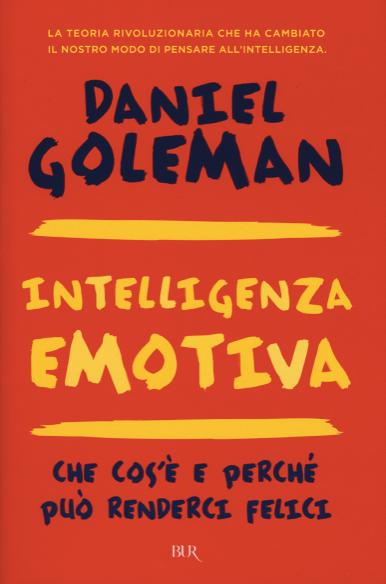 Daniel-Goleman---Intelligenza-emotiva---Bur---Gli-Evergreen