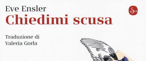 Eva-Ensler---Chiedimi-scusa---Il-Saggiatore