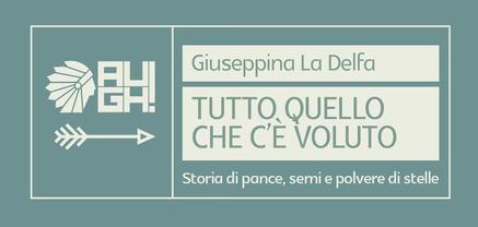 Giuseppina-La-Delfa---Tutto-quello-che-c'è-voluto---Augh!-Edizioni