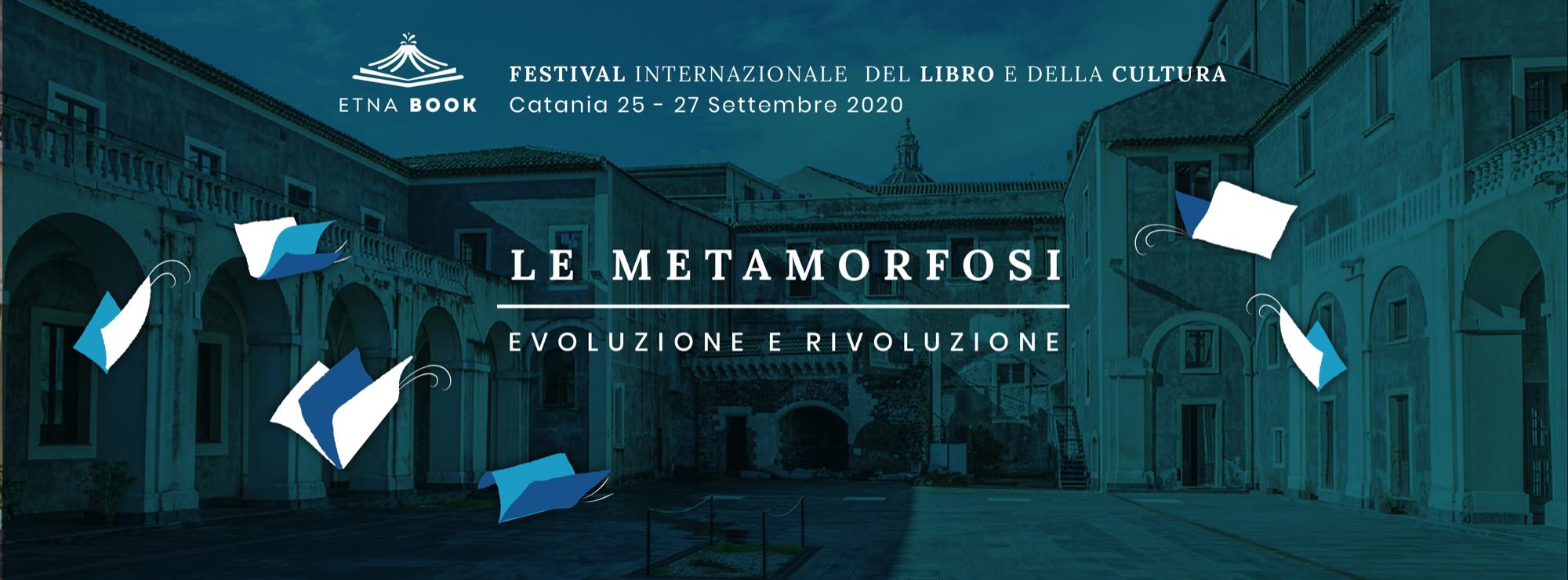 """Etnabook 2020 - Presentato oggi il programma e svelati i nomi delle sezioni 'A 'e 'B - Enrico Morello' del premio annesso """"Cultura sotto il vulcano"""""""