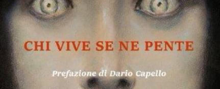 Speciale Marchisio: AEDO DEL PAROSSISMO - Una nota su 'Chi vive se ne pente' di Paolo Pera
