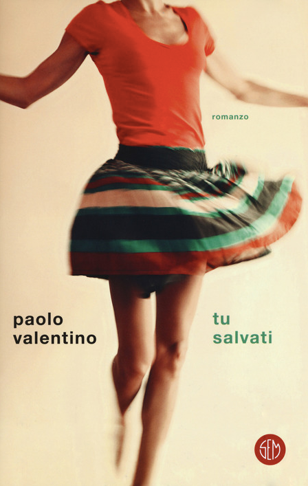 Paolo-Valentino---Tu-salvati---Sem