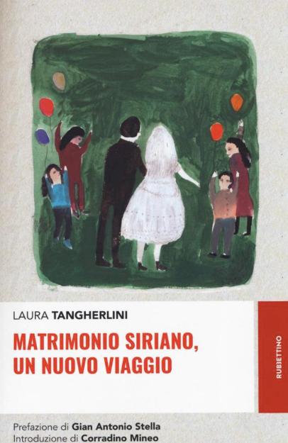 SPECIALE-Laura-Tangherlini---Matrimonio-siriano,-un-nuovo-viaggio---Rubbettino