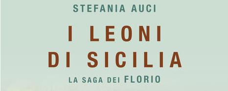 Stefania-Auci---I-Leoni-di-Sicilia---Casa-Editrice-Nord